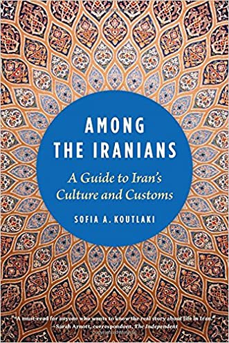 Among the Iranians: A Guide to Iran's Culture and Customs