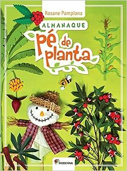 Almanaque Pe De Planta (Em Portuguese do Brasil) (Portuguese Brazilian