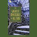 The Greatest Mysteries of All Time, Volume 4 Audiobook by Sara Paretsky, Lawrence Block, Edgar Allan Poe, Georges Simenon, Ernest Hemingway, A. A. Milne, Robert Barr Narrated by Jean Smart, Robert Forster, Efrem Zimbalist, Dave Madden, Christopher Cazenove, John Rubinstein, Juliet Mills