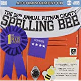 The 25th Annual Putnam County Spelling Bee (Accompaniment 2 CD Set)