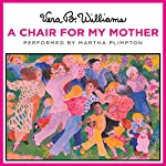 A Chair for My Mother | Vera B. Williams