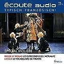 Écoute audio - Spécial Molière. 12/2015: Französisch lernen Audio - Molière Special Hörbuch von  div. Gesprochen von:  div.