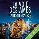 La voie des âmes | Livre audio Auteur(s) : Laurent Scalese Narrateur(s) : Pierre Mignard