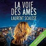 La voie des âmes   Laurent Scalese