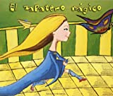 El zapatero magico/ The Magic Shoemaker (Cuentos De Mama/ Stories of Mama) (Spanish Edition)