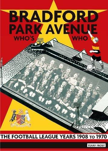 bradford-park-avenue-whos-who-the-football-league-years-1908-to-1970