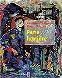 echange, troc Caroline Andréani - Paris lumière