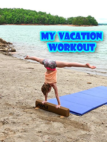 My Vacation Workout on Amazon Prime Video UK