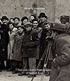 img - for Memory Unearthed: The Lodz Ghetto Photographs of Henryk Ross book / textbook / text book