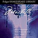 Macbeth: Fully Dramatized Audio Edition Performance by William Shakespeare Narrated by  full cast