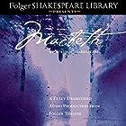 Macbeth: Fully Dramatized Audio Edition Hörspiel von William Shakespeare Gesprochen von:  full cast