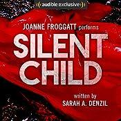 Silent Child | [Sarah A. Denzil]