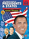 The Complete Book of Presidents & States, Grades 4 - 6