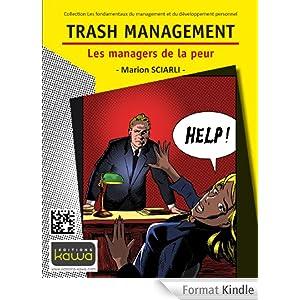 Trash Management - Les managers de la peur - Marion Sciarli