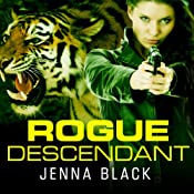Rogue Descendant: Nikki Glass, Book 3 | [Jenna Black]