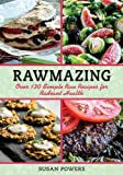 img - for Rawmazing: Over 130 Simple Raw Recipes for Radiant Health book / textbook / text book