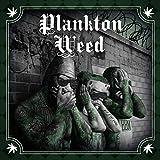 Planktonweed Tape [Explicit]