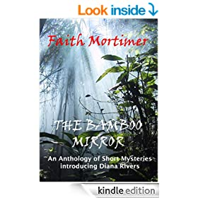The Bamboo Mirror: An Anthology of Short Mysteries Introducing Diana Rivers