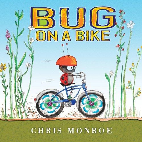 Bug on a Bike (Carolrhoda Picture Books) PDF