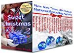 Sweet Christmas Kisses 2: Nineteen He...