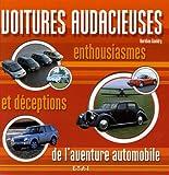 echange, troc Aurélien Gueldry - Voitures audacieuses : Enthousiasmes et déceptions de l'aventure automobile