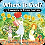 Where is God? (1893361179) by Kushner, Lawrence