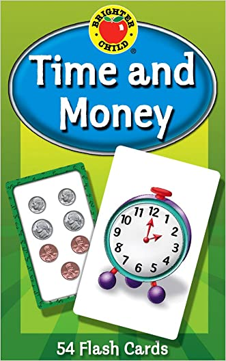 Time and Money Flash Cards (Brighter Child Flash Cards) written by Brighter Child
