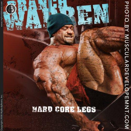 Mybodybeats Presents Hard Core Legs With Branch Warren