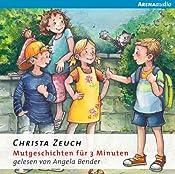 Mutgeschichten für 3 Minuten | Christa Zeuch