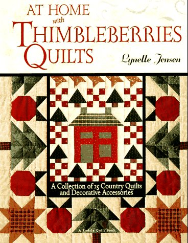 Image for At Home With Thimbleberries Quilts : A Collection of 25 Country Quilts and Decorative Accessories