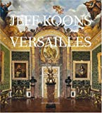 img - for Jeff Koons: Versailles book / textbook / text book