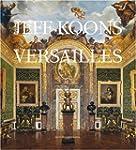 Jeff Koons: Versailles