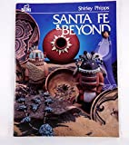 img - for Santa Fe & beyond book / textbook / text book