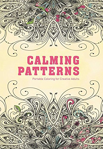 Calming Patterns: Portable Coloring for Creative Adults (Adult Coloring Books)
