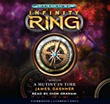 Infinity Ring Book 1: A Mutiny in Time - Audio Library Edition