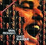Songtexte von Chico Buarque - Sinal fechado