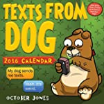 Texts from Dog 2016 Day-to-Day Calendar