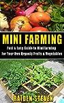 Mini Farming: Fast & Easy Guide to Mi...
