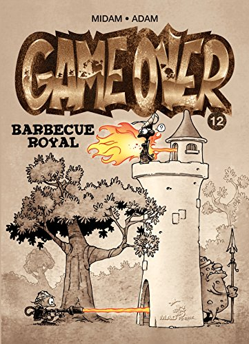 Game Over Tome 12 : Barbecue royal
