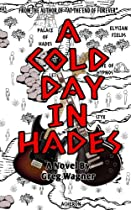 A Cold Day In Hades: A Middle School Novel
