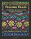 Telling Tales: 14 Stories to Share with Young Children