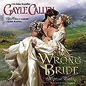 The Wrong Bride: Highland Weddings Hörbuch von Gayle Callen Gesprochen von: Ruth Urquhart