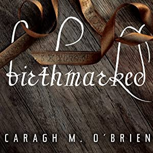 Birthmarked Audiobook