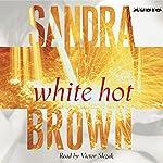 White Hot | Sandra Brown