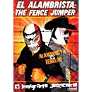 El Alambrista: The Fence Jumper