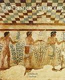 Les Fresques Etrusques de Stephan Steingräber