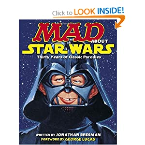 MAD About Star Wars by Jonathan Bresman and George Lucas