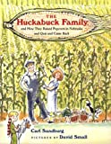 The Huckabuck Family And How They Raised Popcorn In Nebraska And Quit And Came Back (Turtleback School & Library Binding Edition)