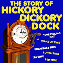 The Story of Hickory Dickory Dock Audiobook by Roger William Wade Narrated by Brenda Markwell