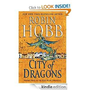 City of Dragons: Volume Three of the Rain Wilds Chronicles Robin Hobb